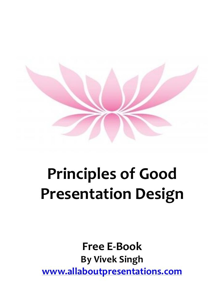 Principles of good presentation design [free e book] Proximity Alignment…