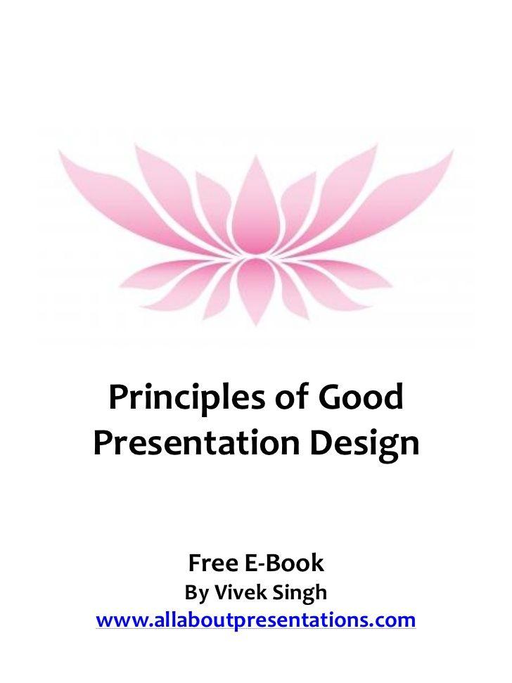 Principles of good presentation design [free e book] Proximity Alignment Contrast Repetition