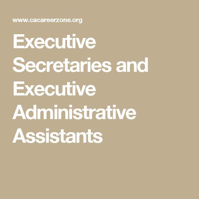 Executive Secretaries and Executive Administrative Assistants