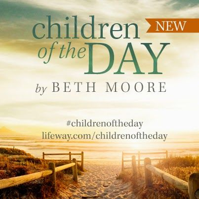Lessons From Aisle 12: Children Of The Day  Beth Moore's newest study is now available #childrenoftheday
