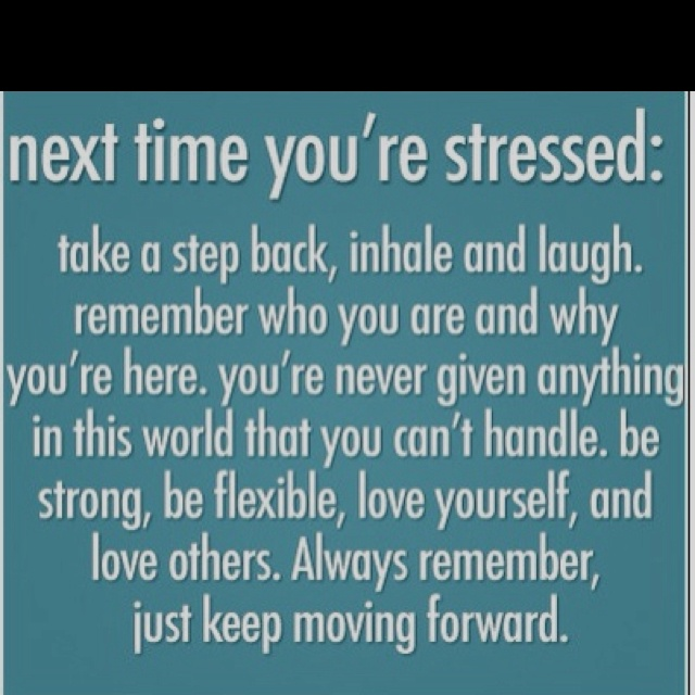 Thoughts...: Words Of Wisdom, Remember This, Inspiration, Quotes, Stress, Movingforward, Deep Breath, Keep Moving Forward, Living