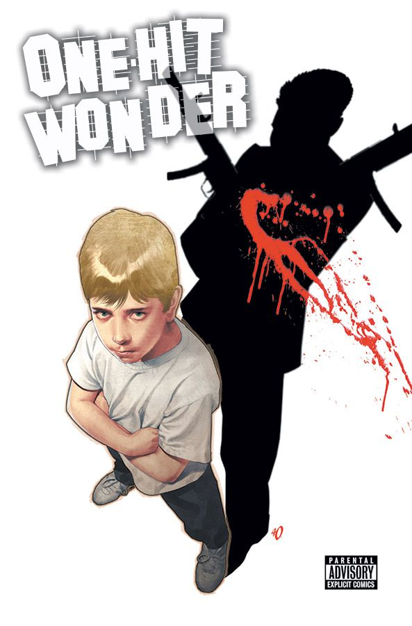 """One-Hit Wonder"" #2 COVER. Fabrice Sapolsky / Ariel Olivetti. Published by Image Comics on March 26, 2014."