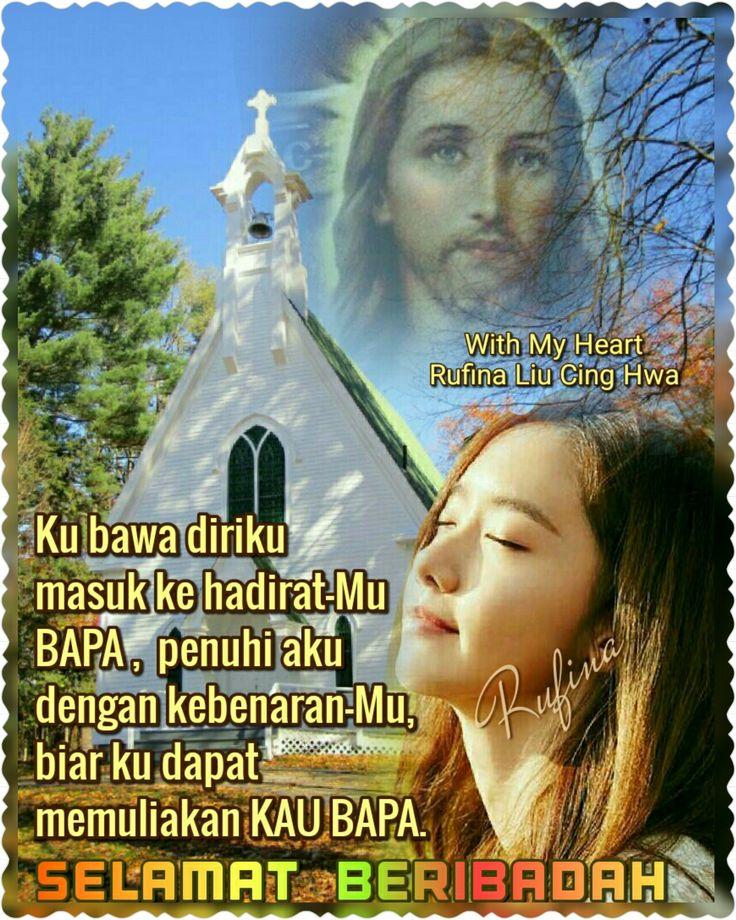 """With My Heart ✨🌙... 🕇» •ღღ• SELAMAT BERIBADAH •ღღ🕇• ~  Mazmur 122:1 (TB)  Aku bersukacita, ketika dikatakan orang kepadaku: """"Mari kita pergi ke rumah TUHAN."""""""