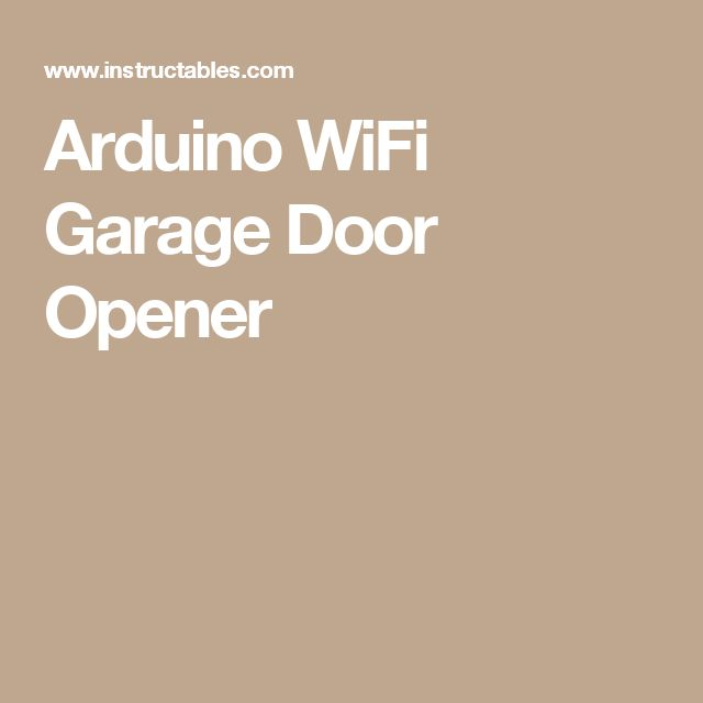 Arduino WiFi Garage Door Opener