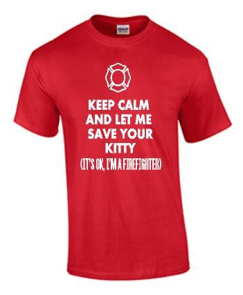 Firefighter tee - Fireman tee - Funny Fireman tee- Firefighter - Firefighter gifts - Fireman gifts - Fireman - Save your kitty tee - funny by CuteShirts on Etsy