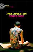 Jake Adelstein, Tokyo Vice, Einaudi