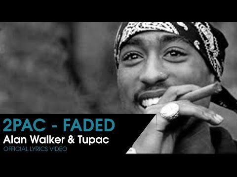 Alan Walker & Tupac - Faded (Remix 2016) | LYRICS | - YouTube