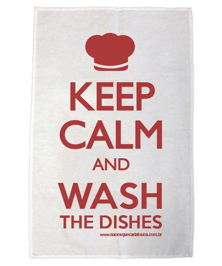 R$19.90  Pano de prato Keep calm and wash the dishes - Red  http://www.naoesquecadalouca.com.br