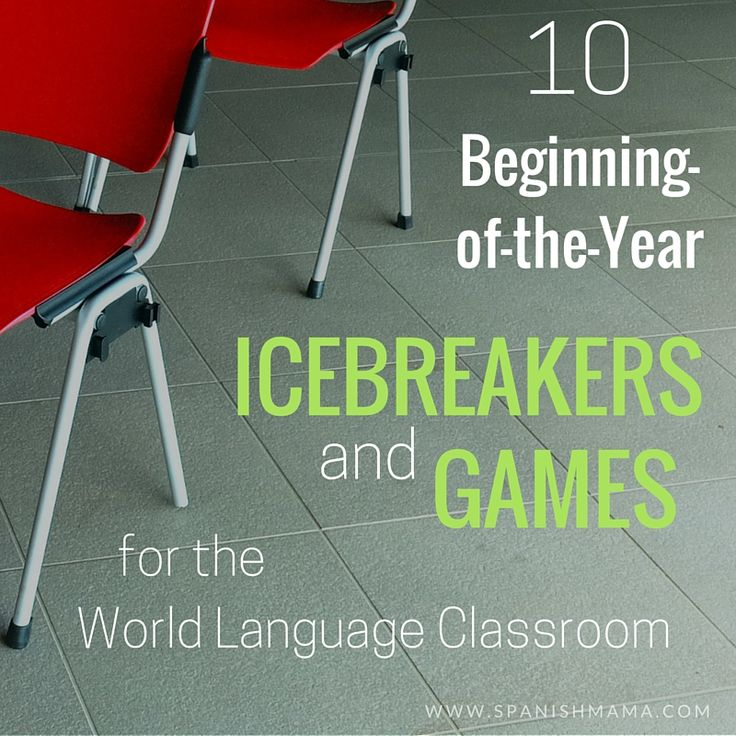 10 Icebreakers and Games for the beginning of the year in the World Language Classroom. Fun ideas for the classroom!