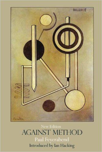Against Method - Paul Feyerabend