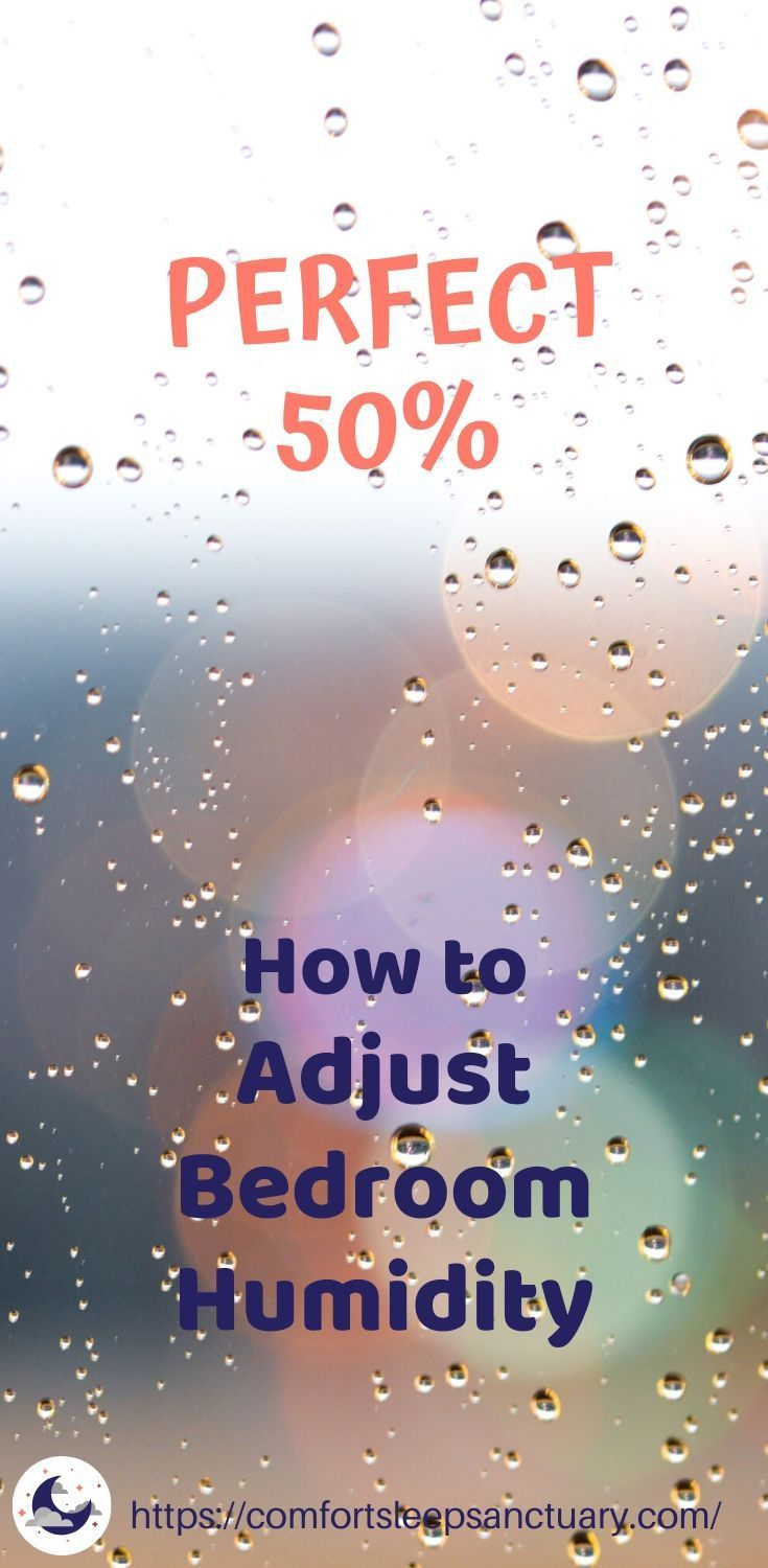 Finding The Perfect 50 Effective Ways To Adjust Bedroom Humidity