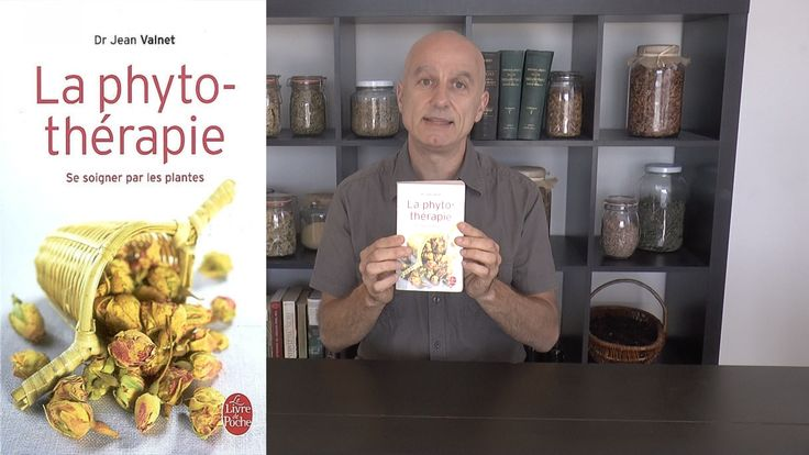 """Je vous propose la revue du livre """"La Phytothérapie"""" de Jean Valnet…"""