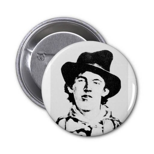 Billy The Kid ~ William H. Bonney / Outlaw Buttons #buttons #vintage #gifts