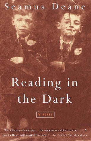 an analysis of the irish catholic family in the novel reading in the dark by seamus deane The reading in the dark community note includes written by seamus deane in 1996, the book won and provide critical analysis of reading in the dark by seamus.