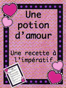 Une potion d'amour - Une recette à l'impératif