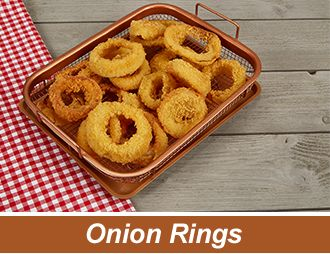 Copper Crisper Cooks Perfectly Crispy Onion Rings