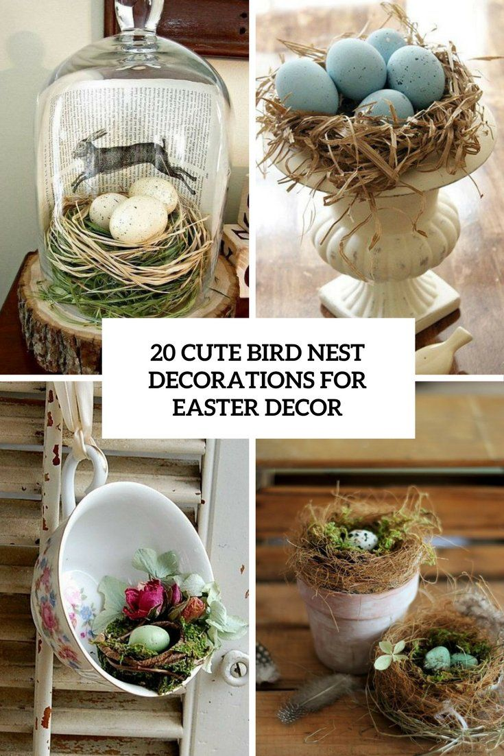 20 Cute Bird Nest Decorations For Easter Décor