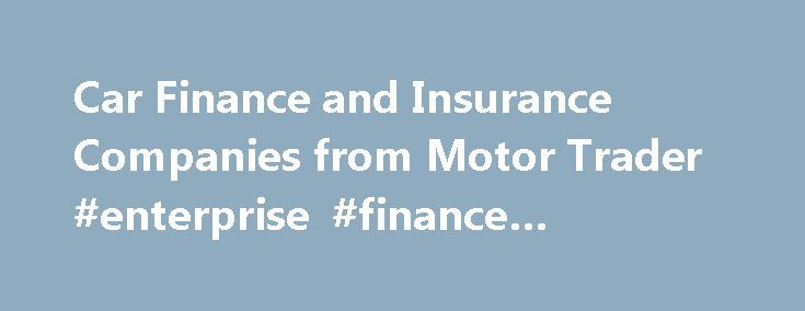 Car Finance and Insurance Companies from Motor Trader #enterprise #finance #guarantee http://finance.remmont.com/car-finance-and-insurance-companies-from-motor-trader-enterprise-finance-guarantee/  #motor trade finance # Finance Insurance AMS Insurance Services has supplied car, van, motorcycle and scooter GAP Insurance to dealer groups for over 15 years. Delivering exceptional products, innovation and pricing with the reassurance you are in partnership with a company who understand the…