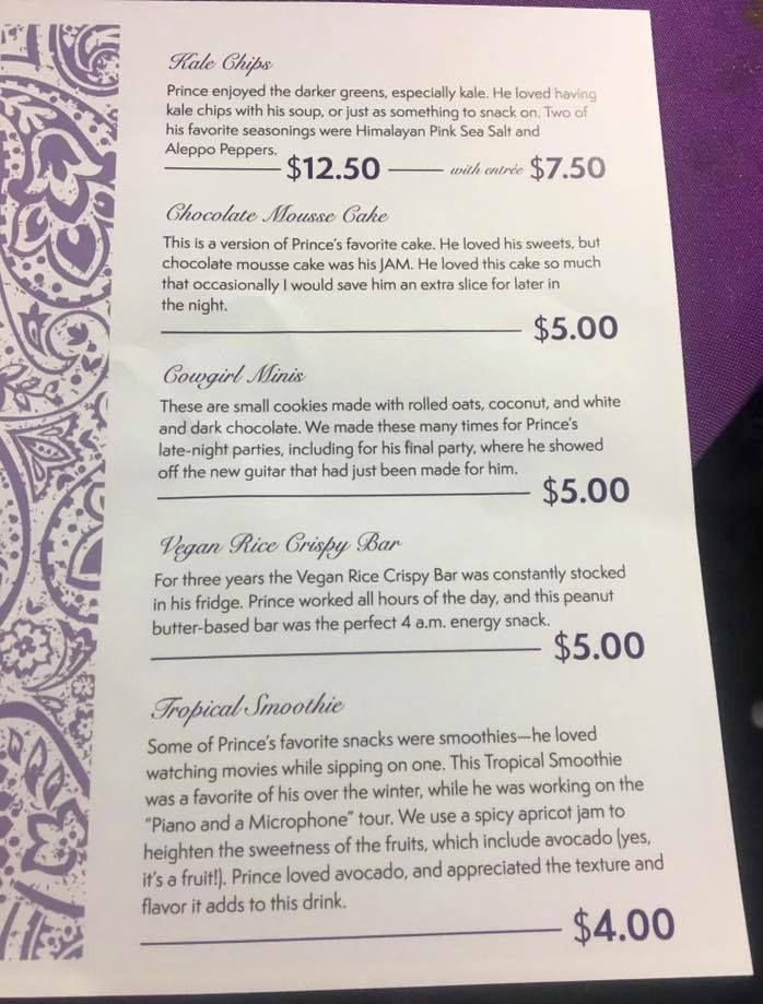Paisley Park menu of Prince's favorite foods. Today Paisley Park opened up as a museum for the late music icon. Prince was a vegan/vegetarian and some of his favorite foods were prepared for visitors by his personal chefs.