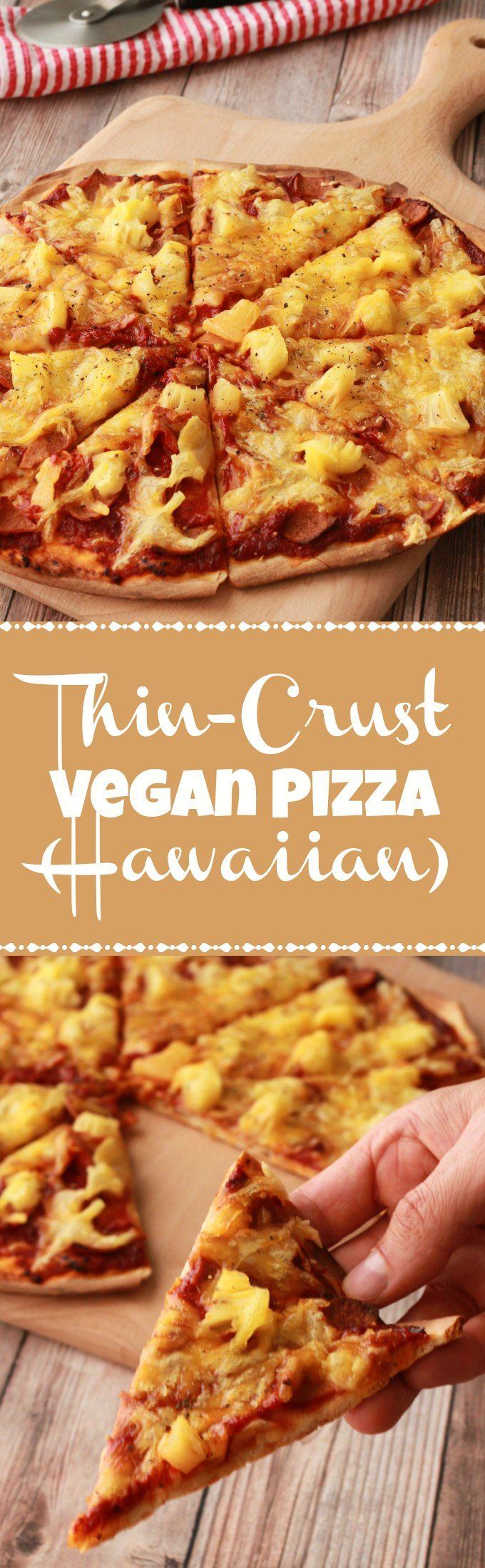 Thin-Crust Vegan Pizza. Made from scratch with homemade vegan pizza dough, a homemade tomato sauce and Hawaiian toppings! Vegan | Vegan Food | Vegan Recipes | Vegan Dinner | Dairy Free