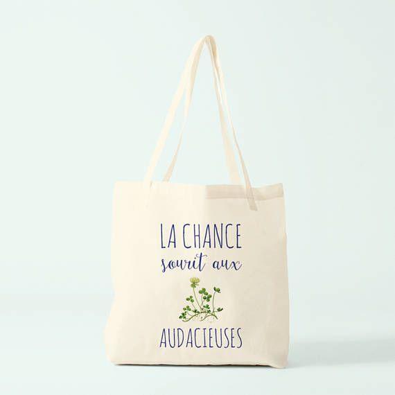 La Chance sourit aux Audacieuses , Tote bag citation cadeau, idée cadeau soeur ou collègue par Bambouchic Paris