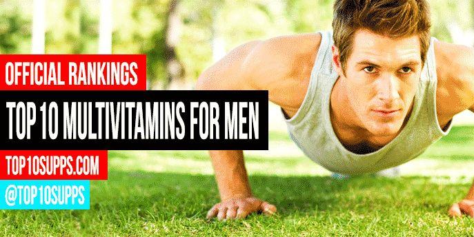 Top 10 Multivitamins for Men – Best of 2016