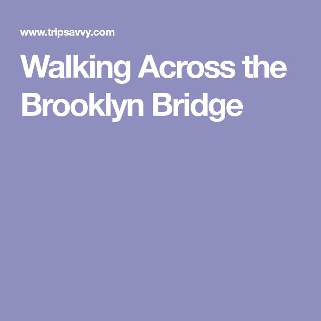 Walking Across the Brooklyn Bridge