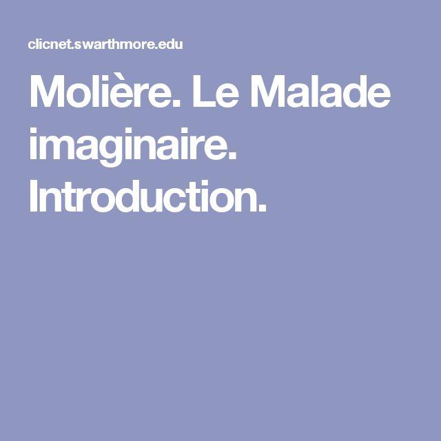 Molière. Le Malade imaginaire. Introduction.