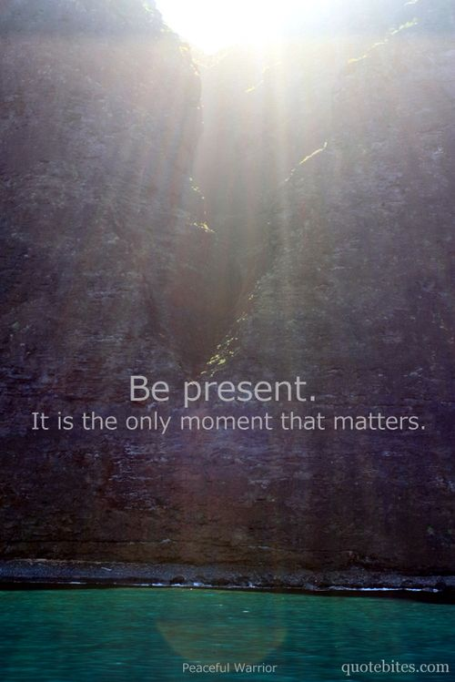 being present - thankful for the moment