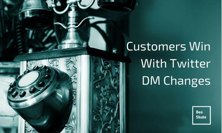Customer Service Is The Winner in Twitter's New DM Changes #custserv