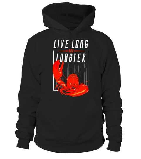 "# Live Long and Lobster T-Shirt .  Special Offer, not available in shops      Comes in a variety of styles and colours      Buy yours now before it is too late!      Secured payment via Visa / Mastercard / Amex / PayPal      How to place an order            Choose the model from the drop-down menu      Click on ""Buy it now""      Choose the size and the quantity      Add your delivery address and bank details      And that's it!      Tags: This funny lobster shirt would make a great gift for…"