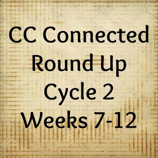 Further Up and Further In: CC Connected Round Up: Weeks 7-12