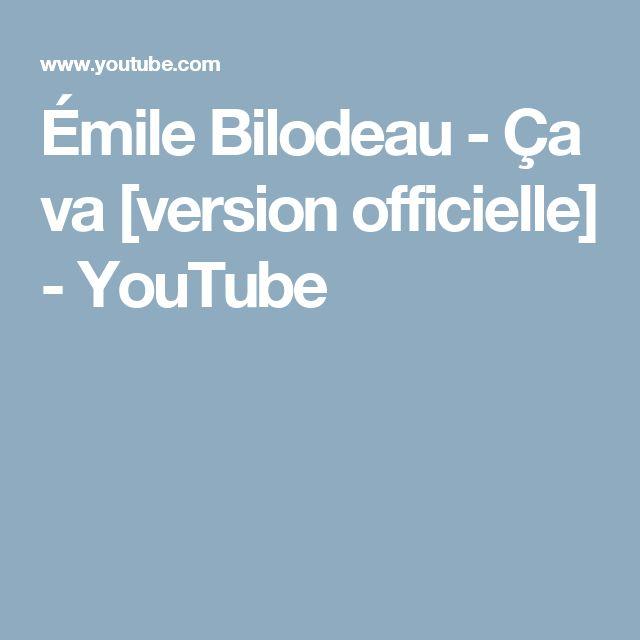 Émile Bilodeau - Ça va [version officielle] - YouTube