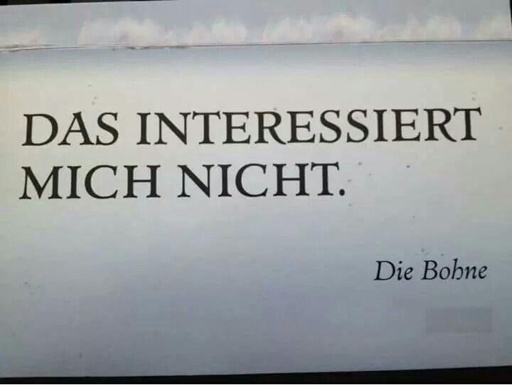 Das Interessiert mich nicht. That doesn't interest me in German