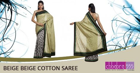 Visit ‪Chhabra555‬ online store and select Beige Beige Cotton Saree‬ @ $61.95 AUD in ‪Australia‬. For Bulk orders at special prices write to us at customercare@chhabra555com.au or call us at 1800 289 555.