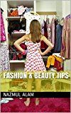 Fashion & Beauty Tips (French Edition) by Nazmul Alam (Author) #Kindle US #NewRelease #Education #Teaching #eBook #ad