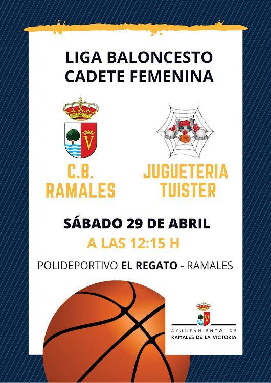 Liga Baloncesto Cadete Femenina Sábado 29 a las 12:15 Polideportivo El Regato #Ramales