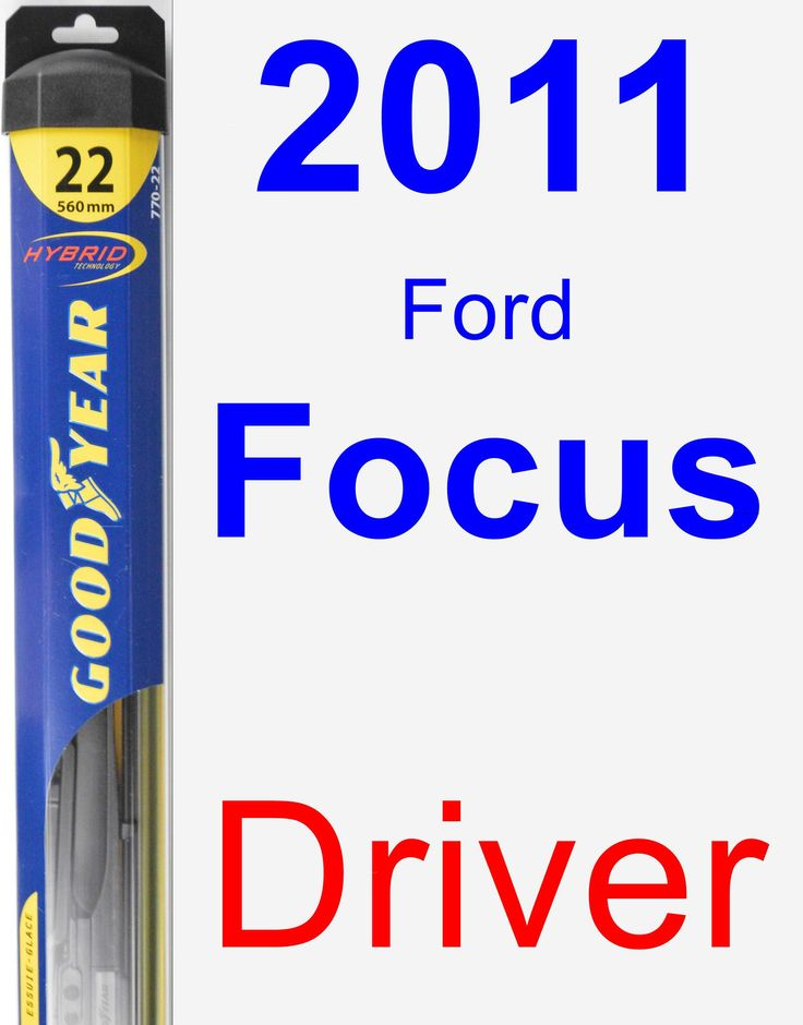 Driver Wiper Blade for 2011 Ford Focus - Hybrid