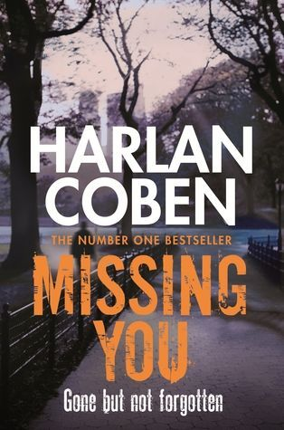 Missing You by Harlan Coben - an exciting thriller