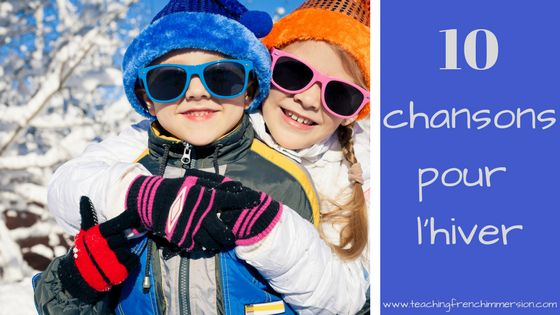 10 songs to play in your French classroom before winter ends! #mycampt