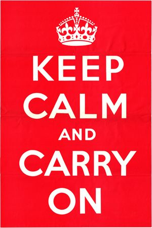 keep calm and carry on - Google Search