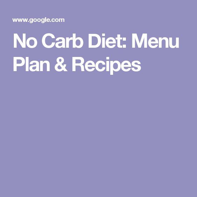No Carb Diet: Menu Plan & Recipes
