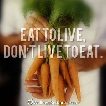 how to eat to live not live to eat