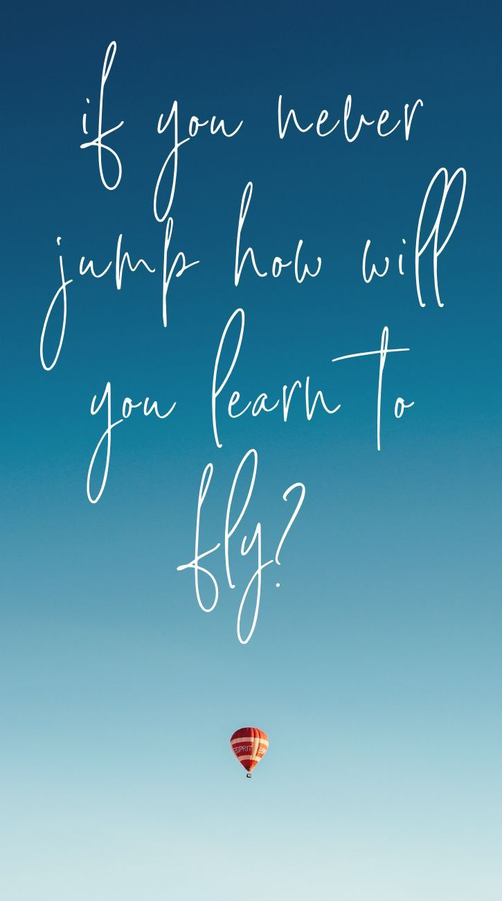Travel Motivational Quotes Fly Quotes New Chapter Quotes Jump Quotes