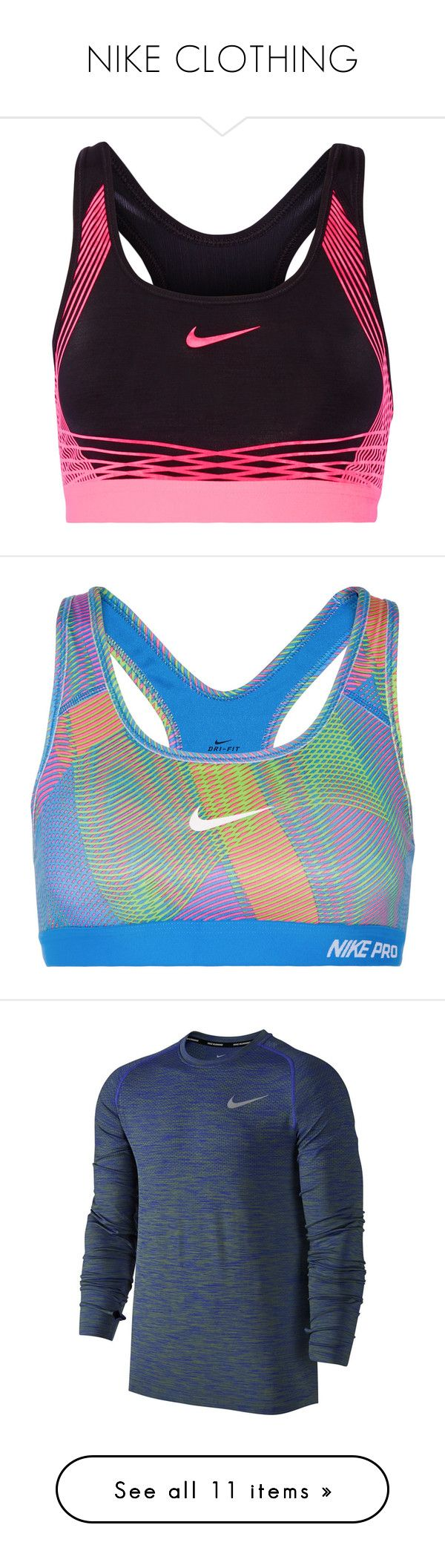 """NIKE CLOTHING"" by cottoncandy1223 ❤ liked on Polyvore featuring activewear, sports bras, nike, racer back sports bra, padded sports bra, nike sports bra, stretch jersey, ropa interior, sweats and blue"