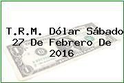 http://tecnoautos.com/wp-content/uploads/imagenes/trm-dolar/thumbs/trm-dolar-20160227.jpg TRM Dólar Colombia, Sábado 27 de Febrero de 2016 - http://tecnoautos.com/actualidad/finanzas/trm-dolar-hoy/tcrm-colombia-sabado-27-de-febrero-de-2016/
