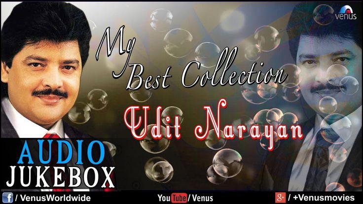 """Udit Narayan"" My Best Collection | Audio Jukebox"