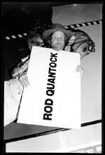 Rod Quantock, Last Laugh 1988
