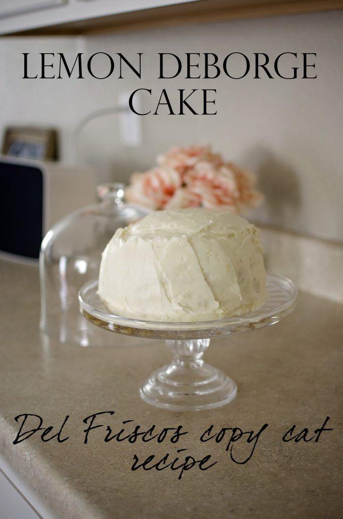 Del Friscos Lemon Deborge cake recipe