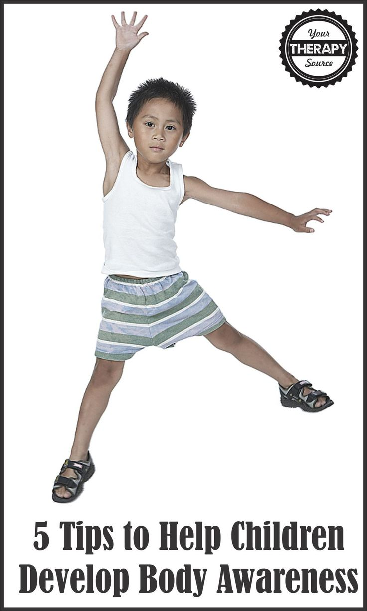 5 Tips to Help Children Develop Body Awareness from Your Therapy Source Inc